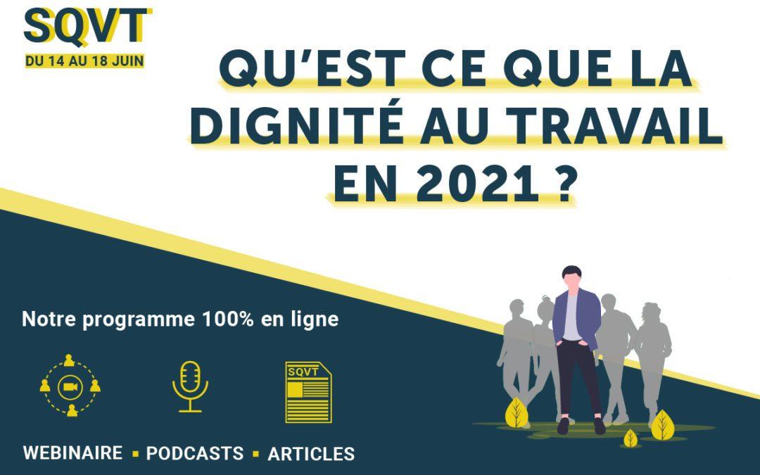 Semaine de la QVT : et si nous reparlions de dignité au travail ?